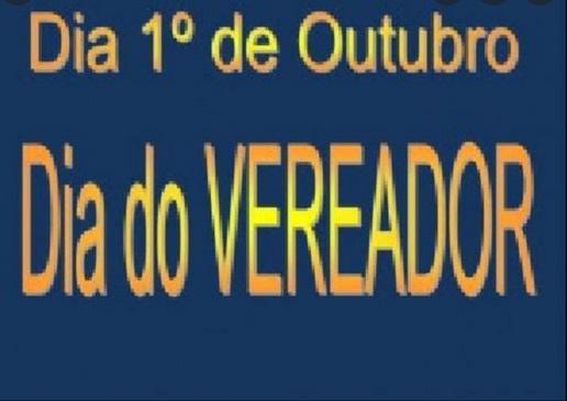 1º DE OUTUBRO – DIA DO VEREADOR(A)